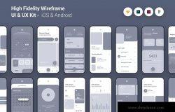 iOS&Android应用高保真线框UI/UX套件 High Fidelity Wireframe UI UX Kit iOS Android App