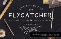 怀旧风格的字体 Flycatcher Font