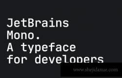 适合编程软件的开源等距英文字体 JetBrains Mono: Free typeface for developers