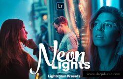 霓虹灯效果的Lightroom预设 Neon Lights – Lightroom Presets [lrtemplate]